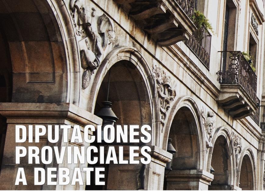 cartel-diputaciones-provinciales-debate